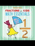 Fractions for Kids Math Essentials: Children's Fraction Books