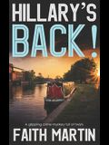 HILLARY'S BACK! a gripping crime mystery full of twists