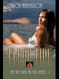 Flood Tide: Can She Fulfil All Her Needs...?