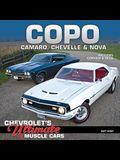 Copo Camaro, Chevelle & Nova: Chevrolet's Ultimate Muscle Cars