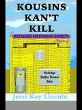 Kousins Kan't Kill