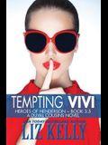 Tempting Vivi: Heroes of Henderson A DuVal Cousins Novel