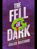 The Fell of Dark