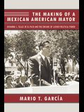 The Making of a Mexican American Mayor: Raymond L. Telles of El Paso and the Origins of Latino Political Power
