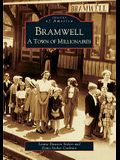Bramwell: A Town of Millionaires