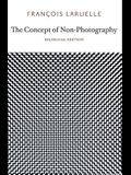 The Concept of Non-Photography