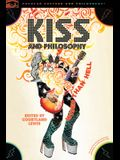 Kiss and Philosophy: Wiser Than Hell