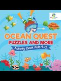 Ocean Quest Puzzles and More - Activity Book Kids 9-12