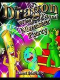 The Dragon Who Found a Monster Party