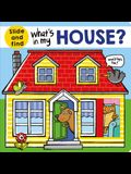 What's in My House?: A Slide and Find Book