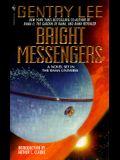 Bright Messengers