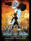 Witch Of The Federation III: Witch Of The Federation Book Three