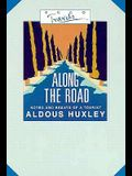 Along the Road: Notes and Essays of a Tourist (Ecco Travels)