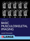 Basic Musculoskeletal Imaging, Second Edition
