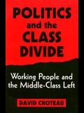 Politics and the Class Divide: Working People and the Middle Class Left