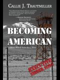 Becoming American: A World War II Young Adult Novel