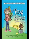 Frog Kisses: A Princess & the Frog Story