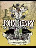 John Henry vs. the Mighty Steam Drill