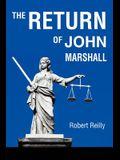 The Return of John Marshall