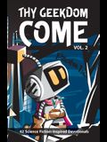 Thy Geekdom Come (Vol. 2): 42 Science Fiction-Inspired Devotionals