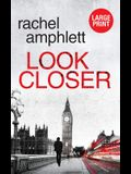 Look Closer: An edge of your seat conspiracy thriller
