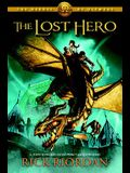 The Heroes of Olympus, Book One: The Lost Hero: The Heroes of Olympus, Book One