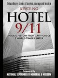 Hotel 9/11: An Oral History from Survivors of 3 World Trade Center