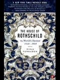 The House of Rothschild: The World's Banker: 1849-1999