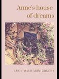 Anne's house of dreams: The fifth book in the Anne of Green Gables series, written by Lucy Maud Montgomery about Anne Shirley