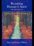 Reuniting Human & Spirit: The Hero's Journey