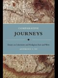 Comparative Journeys: Essays on Literature and Religion East and West