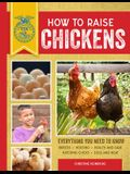 How to Raise Chickens: Everything You Need to Know, Updated & Revised Third Edition