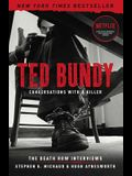 Ted Bundy: Conversations with a Killer, Volume 1: The Death Row Interviews