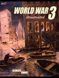 World War 3 Illustrated #47: Climate Chaos