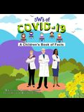 5 W's of Covid-19: A Children's Book of Facts