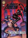 Chuck Dixon's Avalon #1: The Street Rules