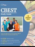 CBEST Study Guide: Exam Prep and Practice Test Questions for the California Basic Educational Skills Test