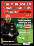 René Meulensteen & Man Utd Methods of Success (2007-2013) - René's Coaching Philosophy and Training Sessions (94 Practices), Sir Alex Ferguson's Manag