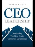 CEO Leadership: Navigating the New Era in Corporate Governance
