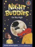 Night Buddies Go Sky High