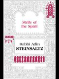 The Strife of the Spirit: A Collection of Talks, Writings and Conversations