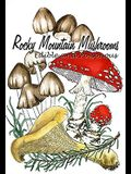 Rocky Mountain Mushrooms: Edible and Poisonous