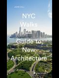 NYC Walks: Guide to New Architecture