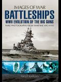 Battleships: WWII Evolution of the Big Guns
