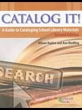 Catalog It!: A Guide to Cataloging School Library Materials, 2nd Edition