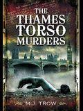 The Thames Torso Murders