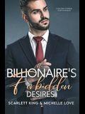 The Billionaire's Forbidden Desires: Second Chance Baby Romance