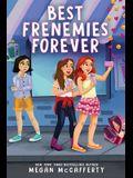 Best Frenemies Forever