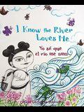 I Know the River Loves Me/Yo se que el rio me ama