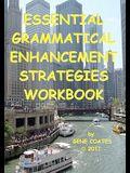 Essential Grammatical Enhancement Strategies Workbook